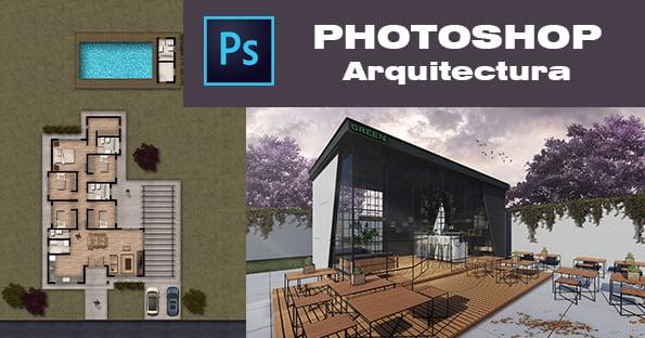 Curso Online de Adobe Photoshop Para la Arquitectura
